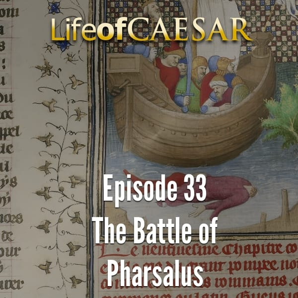 the history of the battle of pharsalus in 48bce Decisive battle of caesar's civil war battle of pharsalus language label description also known as english: battle of pharsalus decisive battle of caesar's civil war statements instance of battle 0 references part of 9 august 48 bce 1 reference retrieved 21 july 2015.